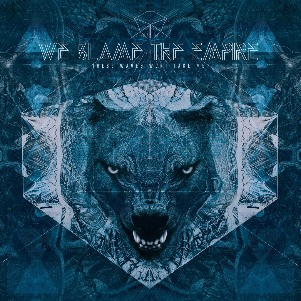 We blame the Empire - Metalcore from Austria Vöcklabruck These waves won't take me